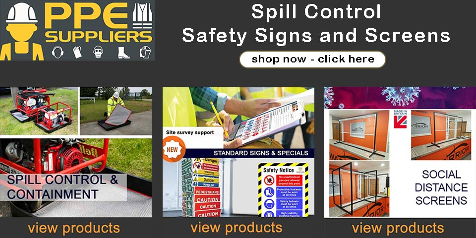 Spill Control, Safety Signs and Social Distancing Screens from PPE Suppliers Ltd